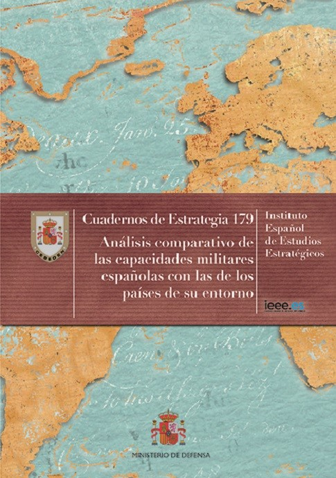 ANÁLISIS COMPARATIVO DE LAS CAPACIDADES MILITARES ESPAÑOLAS CON LAS DE LOS PAÍSES DE SU ENTORNO. Nº 179