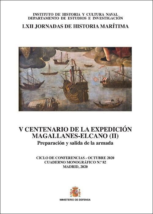 V Centenario de la expedición Magallanes-Elcano (II). Preparación y salida de la Armada