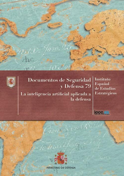 LA INTELIGENCIA ARTIFICIAL APLICADA A LA DEFENSA. Nº 79