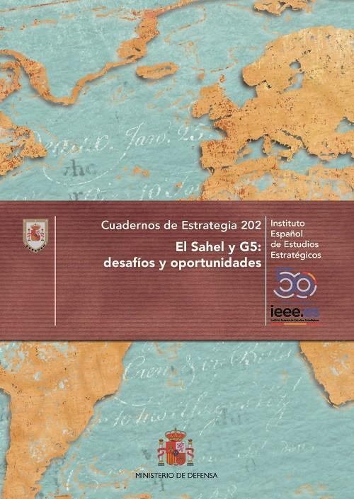 EL SAHEL Y G5: DESAFÍOS Y OPORTUNIDADES. Nº 202