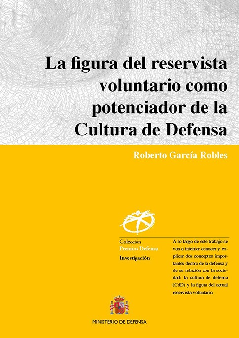 LA FIGURA DEL RESERVISTA VOLUNTARIO COMO POTENCIADOR DE LA CULTURA DE DEFENSA