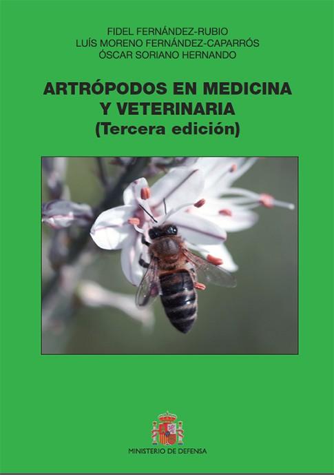 ARTRÓPODOS EN MEDICINA Y VETERINARIA (TERCERA EDICIÓN)