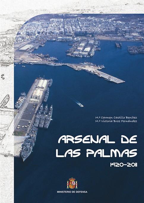 ARSENAL DE LAS PALMAS 1920-2011