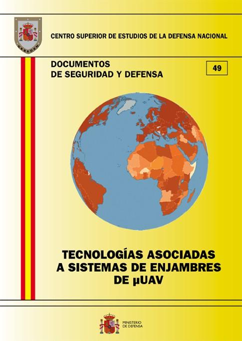 TECNOLOGÍAS ASOCIADAS A SISTEMAS DE ENJAMBRES DE UAV