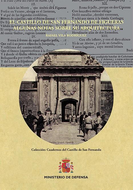 EL CASTILLO DE SAN FERNANDO DE FIGUERAS, ALGUNAS NOTAS SOBRE SU ARQUITECTURA
