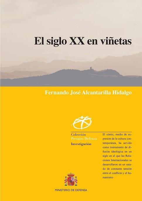 EL SIGLO XX EN VIÑETAS. RELACIONES INTERNACIONALES Y HUMANISMO EN EL CÓMIC EUROPEO