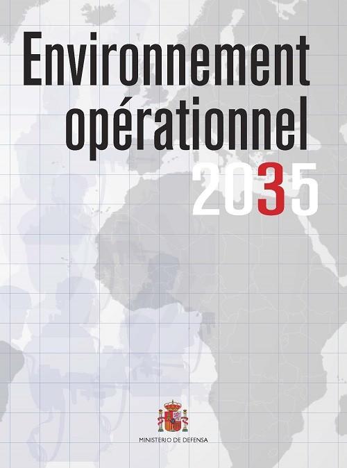 ENVIRONNEMENT OPÉRATIONNEL 2035