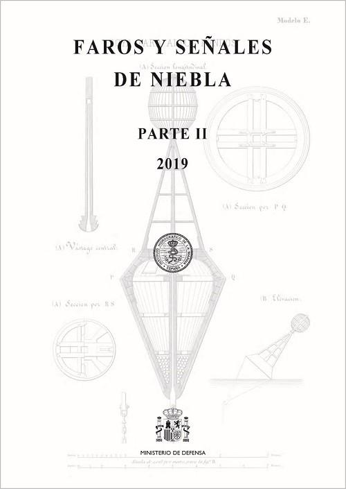 FAROS Y SEÑALES DE NIEBLA PARTE II 2019