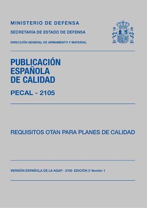PECAL 2105 (EDICIÓN 3). REQUISITOS OTAN PARA PLANES DE CALIDAD