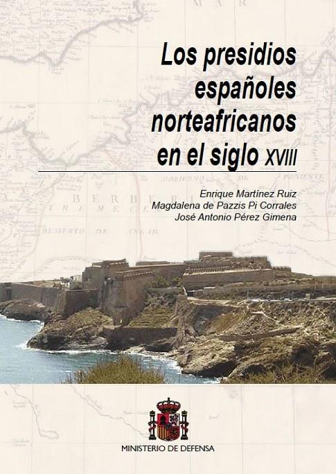LOS PRESIDIOS ESPAÑOLES NORTEAFRICANOS EN EL SIGLO XVIII