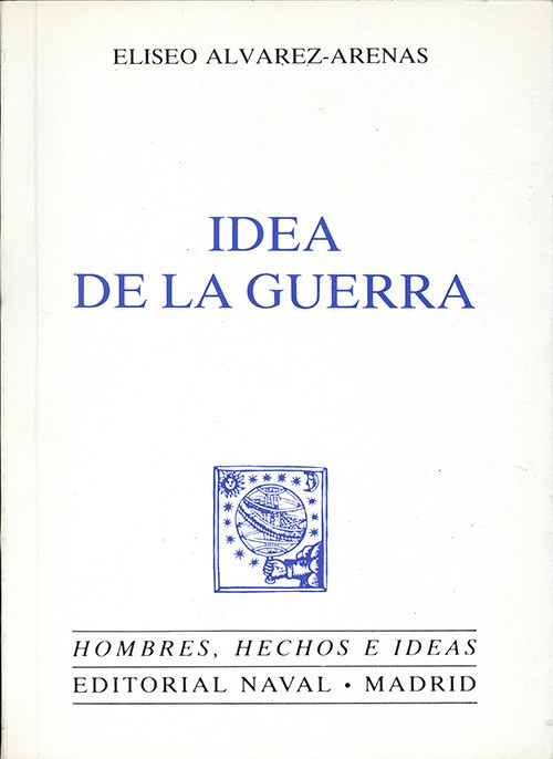 IDEA DE LA GUERRA