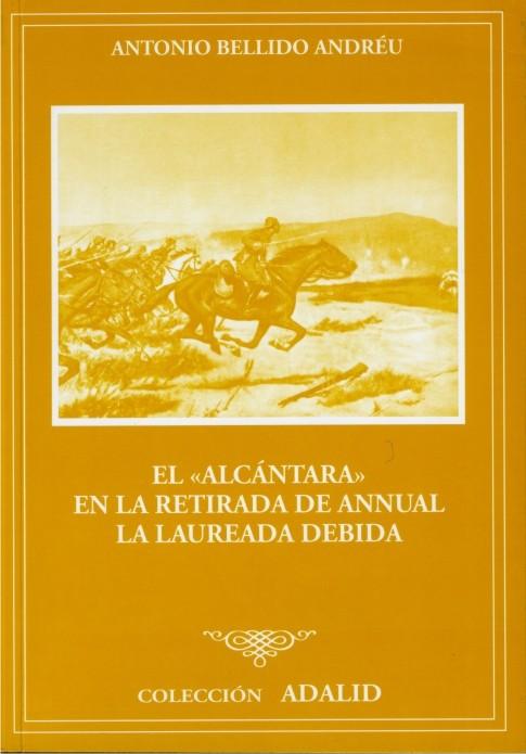 EL ALCÁNTARA EN LA RETIRADA DE ANNUAL: LA LAUREADA DEBIDA
