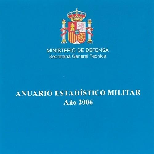 ANUARIO ESTADÍSTICO MILITAR 2006
