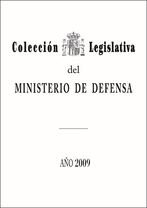 COLECCIÓN LEGISLATIVA DEL MINISTERIO DE DEFENSA. AÑO 2009 (ÍNDICE ALFABÉTICO)