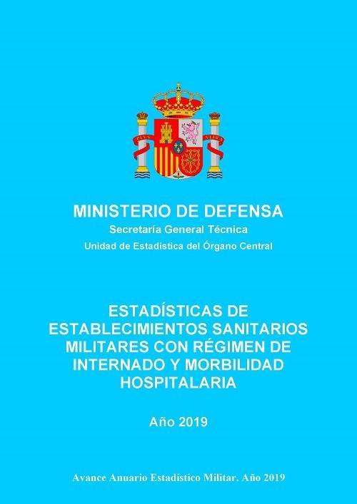 Estadística de establecimientos sanitarios militares con régimen de internado y morbilidad hospitalaria 2019