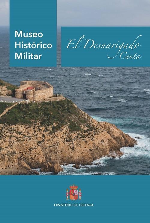 Museo Histórico Militar de Ceuta. El Desnarigado