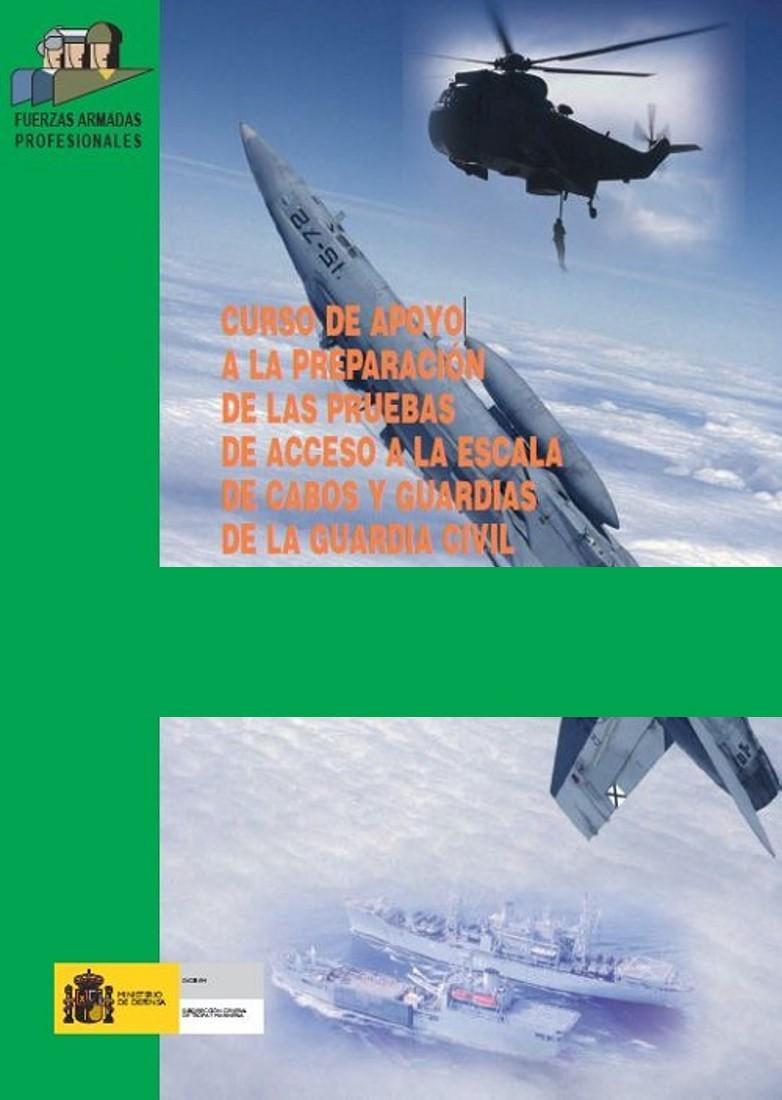 CURSO DE APOYO A LA PREPARACIÓN DE LAS PRUEBAS DE ACCESO A LA ESCALA DE CABOS Y GUARDIAS DE LA GUARDIA CIVIL 2011/2012