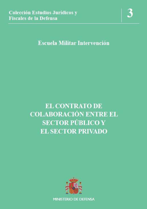 EL CONTRATO DE COLABORACIÓN ENTRE EL SECTOR PÚBLICO Y EL SECTOR PRIVADO