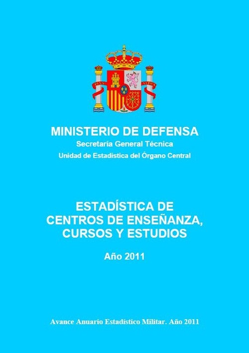 ESTADÍSTICA DE CENTROS DE ENSEÑANZA, CURSOS Y ESTUDIOS 2011