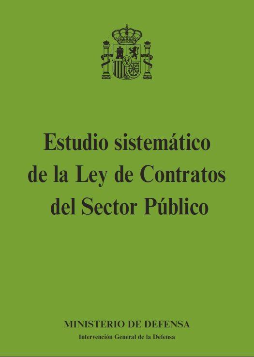 ESTUDIO SISTEMÁTICO DE LA LEY DE CONTRATOS DEL SECTOR PÚBLICO
