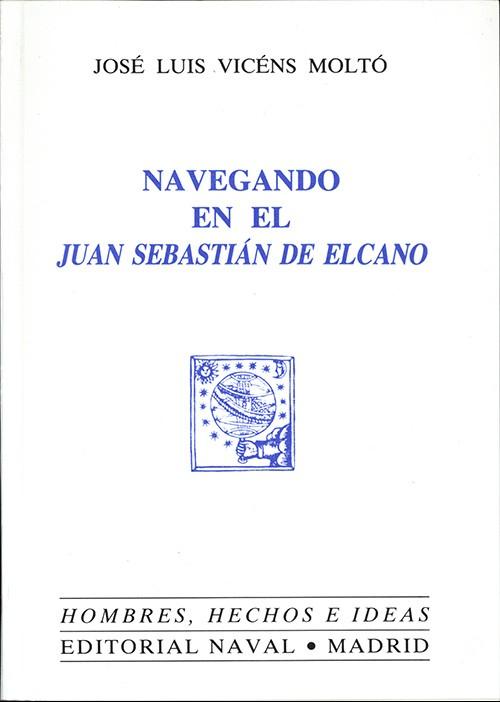 NAVEGANDO EN EL JUAN SEBASTIÁN ELCANO
