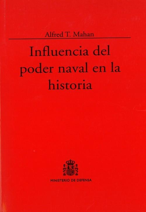 INFLUENCIA DEL PODER NAVAL EN LA HISTORIA