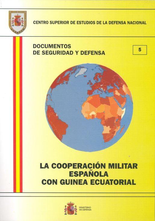 LA COOPERACIÓN MILITAR ESPAÑOLA CON GUINEA ECUATORIAL