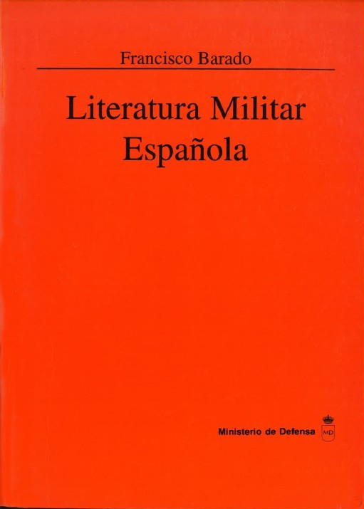 LITERATURA MILITAR ESPAÑOLA