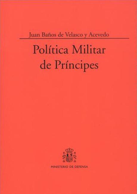 POLÍTICA MILITAR DE PRÍNCIPES