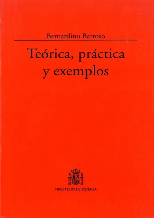 TEÓRICA, PRÁCTICA Y EXEMPLOS