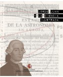 JORGE JUAN Y LA CIENCIA ILUSTRADA