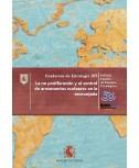 LA NO PROLIFERACIÓN Y EL CONTROL DE ARMAMENTOS NUCLEARES EN LA ENCRUCIJADA Nº 205
