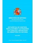 Estadística de centros, instalaciones y actividades culturales y deportivas del Ministerio de Defensa 2019