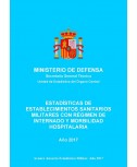 ESTADÍSTICA DE ESTABLECIMIENTOS SANITARIOS MILITARES CON RÉGIMEN DE INTERNADO Y MORBILIDAD HOSPITALARIA 2017
