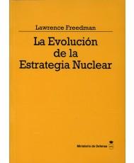 LA EVOLUCIÓN DE LA ESTRATEGIA NUCLEAR