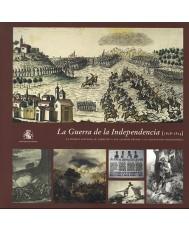 GUERRA DE LA INDEPENDENCIA (1808-1814): EL PUEBLO ESPAÑOL, SU EJÉRCITO Y SUS ALIADOS FRENTE A LA OCUPACIÓN NAPOLEÓNICA, LA