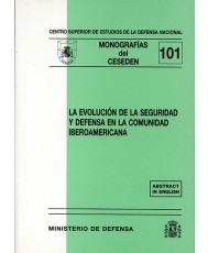 EVOLUCIÓN DE LA SEGURIDAD Y DEFENSA EN LA COMUNIDAD IBEROAMERICANA