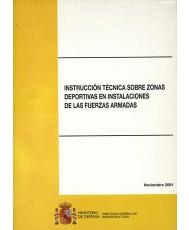INSTRUCCIÓN TÉCNICA SOBRE ZONAS DEPORTIVAS EN INSTALACIONES DE LAS FUERZAS ARMADAS