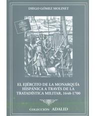 El Ejército de la Monarquía Hispánica a través de la tratadística Militar, 1648-1700