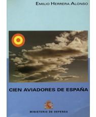 CIEN AVIADORES DE ESPAÑA