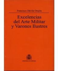 EXCELENCIAS DEL ARTE MILITAR Y VARONES ILUSTRES