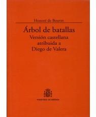 ÁRBOL DE BATALLAS. VERSIÓN CASTELLANA ATRIBUIDA A DIEGO DE VALERA