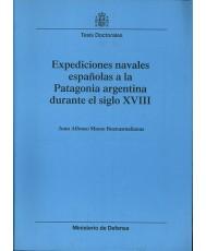 EXPEDICIONES NAVALES ESPAÑOLAS A LA PATAGONIA ARGENTINA DURANTE EL SIGLO XVIII