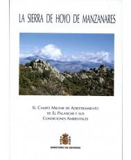 LA SIERRA DE HOYO DE MANZANARES. EL CAMPO MILITAR DE ADIESTRAMIENTO DE EL PALANCAR Y SUS CONDICIONES AMBIENTALES