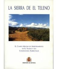 SIERRA DE EL TELENO: EL CAMPO MILITAR DE ADIESTRAMIENTO DE EL TELENO Y SUS CONDICIONES AMBIENTALES, LA