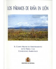 PÁRAMOS DE RAÑA EN LEÓN: EL CAMPO MILITAR DE ADIESTRAMIENTO DE EL FERRAL Y SUS CONDICIONESAMBIENTALES, LOS