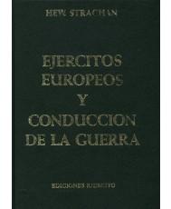EJÉRCITOS EUROPEOS Y LA CONDUCCIÓN DE LA GUERRA