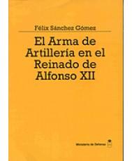 EL ARMA DE ARTILLERÍA EN EL REINADO DE ALFONSO XII