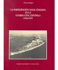 PARTICIPACIÓN NAVAL ITALIANA EN LA GUERRA CIVIL ESPAÑOLA (1936-1939), LA