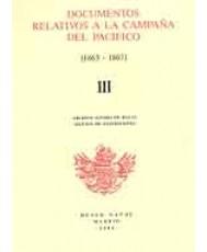 DOCUMENTOS RELATIVOS A LAS CAMPAÑAS DEL PACÍFICO. Vol. III e Índices